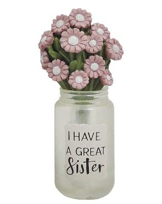 I Have a Great Sister Mason Jar with Pink Flowers  -     By: Barbara Lloyd