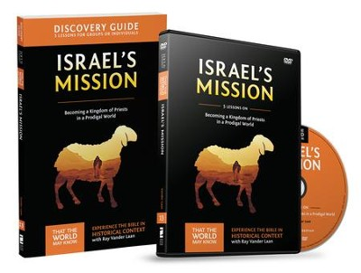 That the World May Know-Volume 13: Israel's Mission, Discovery Guide and DVD   -     By: Ray Vander Laan