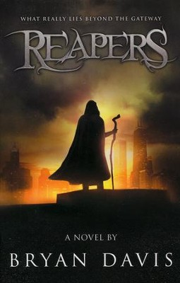 #1 Reapers - Reapers Trilogy   -     By: Bryan Davis