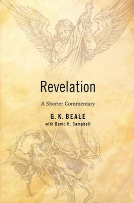 Revelation: A Shorter Commentary - eBook  -     By: G. K. Beale