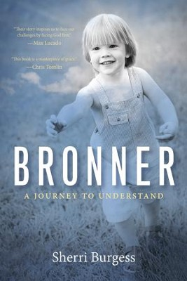Bronner: A Journey to Understand - eBook  -     By: Sherri Burgess