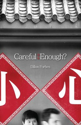 Careful Enough? - eBook  -     By: Dillon Forbes