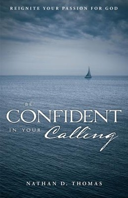 Be Confident in Your Calling - eBook  -     By: Nate Thomas