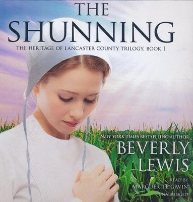 The Shunning, The Heritage of Lancaster County Trilogy, Book 1 -  Unabridged Audiobook on CD  -     By: Beverly Lewis