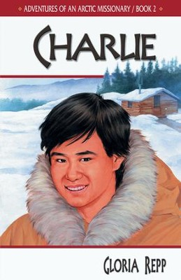 Charlie - eBook  -     By: Gloria Repp