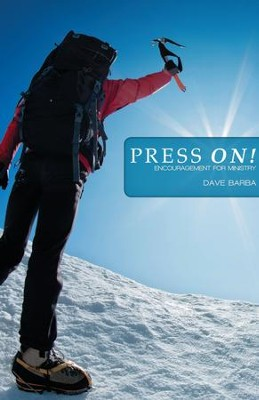 Press On! - eBook  -     By: Dave Barba