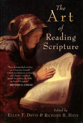 The Art of Reading Scripture   -     Edited By: Ellen F. Davis, Richard B. Hays     By: Edited by Ellen F. Davis & Richard B. Hays