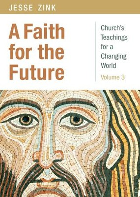 A Faith for the Future - eBook  -     By: Jesse Zink