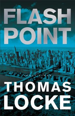Flash Point (Fault Lines Book #2) - eBook  -     By: Thomas Locke