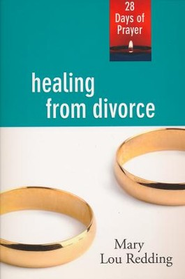 Healing from Divorce: 28 Days of Prayer  -     By: Mary Lou Redding
