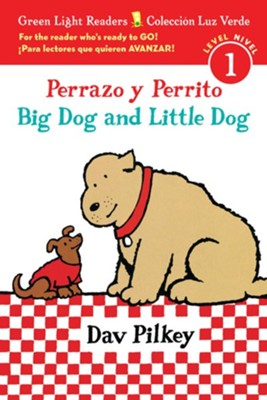 Perrazo Y Perrito, Big Dog and Little Dog, Biligual  -     By: Dav Pilkey