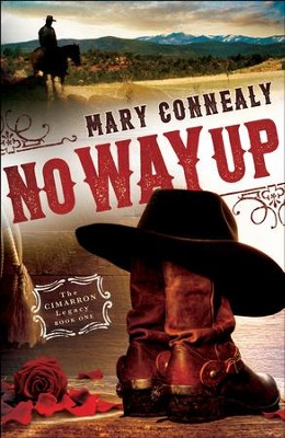 No Way Up (The Cimarron Legacy Book #1) - eBook  -     By: Mary Connealy