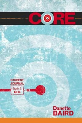 CORE: All In Student Journal: Study 2  -     By: Danette Baird