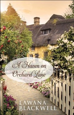 A Haven on Orchard Lane - eBook  -     By: Lawana Blackwell