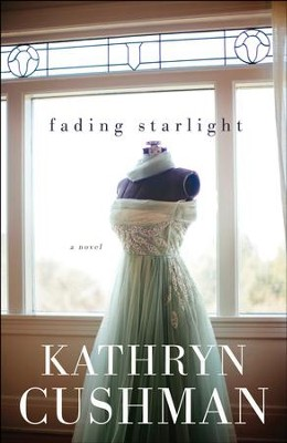 Fading Starlight - eBook  -     By: Kathryn Cushman