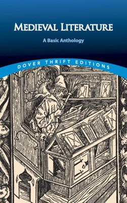 Medieval Literature: A Basic Anthology  -