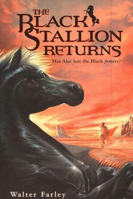 The Black Stallion Returns   -     By: Walter Farley