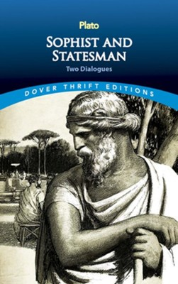 Statesman & Sophist: Two Dialogues  -     By: Plato