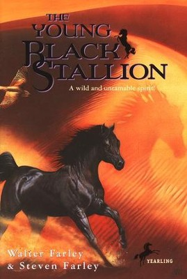The Young Black Stallion   -     By: Walter Farley, Steven Farley