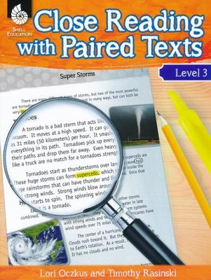 Close Reading with Paired Texts Level 3   -     By: Lori Oczkus, Timothy Rasinski