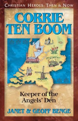 Corrie Ten Boom: Keeper of the Angel's Den   -     By: Janet Benge, Geoff Benge