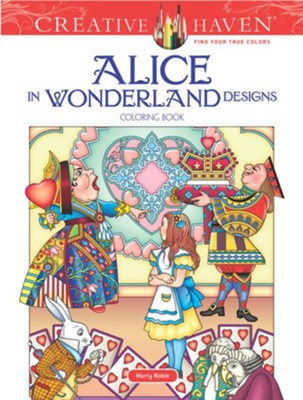 Alice in Wonderland Designs Coloring Book  -     By: Marty Noble