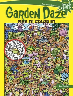 Garden Daze Find It! Color It!  -     By: Diana Zourelias