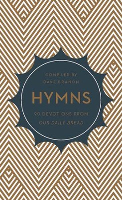 Hymns: 90 Devotions from Our Daily Bread - eBook  -     By: Dave Brannon