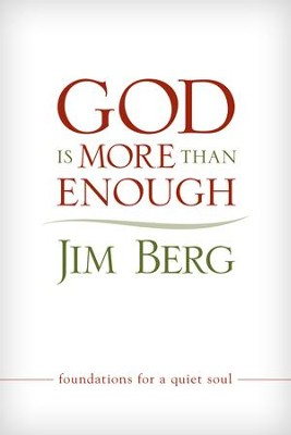 God Is More than Enough - eBook  -     By: Jim Berg