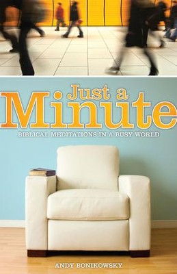 Just a Minute - eBook  -     By: Andy Bonikowsky