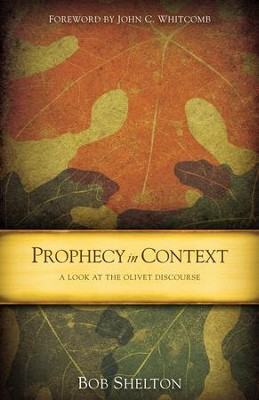 Prophecy in Context - eBook  -     By: Bob Shelton