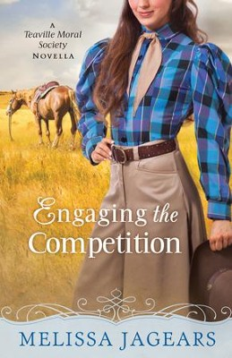 Engaging the Competition (With This Ring? Collection): A Teaville Moral Society Novella - eBook  -     By: Melissa Jagears