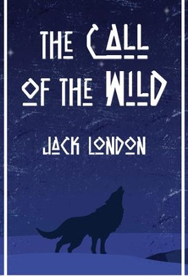 The Call of the Wild - eBook  -     By: Jack London