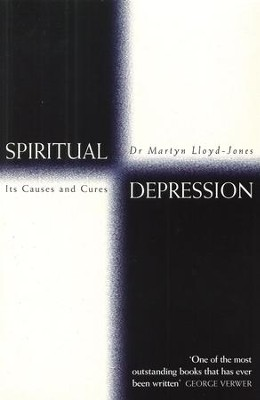 Spiritual Depression: Its Causes and Cures - eBook  -     By: D. Martyn Lloyd-Jones