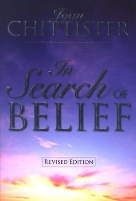 In Search of Belief - revised ed.  -     By: Joan Chittister