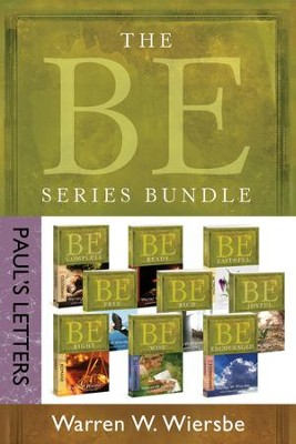 The BE Series Bundle: Paul's Letters: Be Right, Be Wise, Be Encouraged, Be Free, Be Rich, Be Joyful, Be Complete, Be Ready, Be Faithful - eBook  -     By: Warren W. Wiersbe