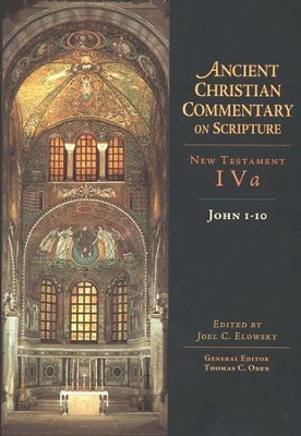 John 1-10: Ancient Christian Commentary on Scripture, NT Volume 4a [ACCS]   -     Edited By: Joel C. Elowsky, Thomas C. Oden
