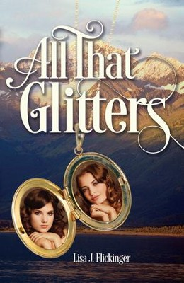 All That Glitters - eBook  -     By: Lisa J. Flickinger