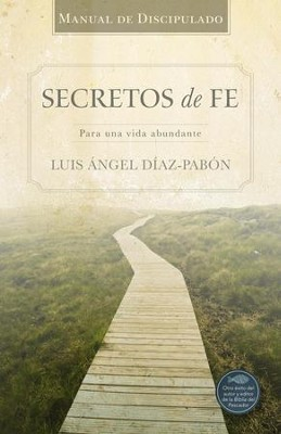 Manual de Discipulado Secretos de Fe - eBook  -     By: Luis Angel Diaz-Pabon