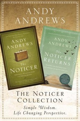 The Noticer Collection: Sometimes, all a person needs is a little perspective. / Digital original - eBook  -     By: Andy Andrews