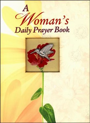 A Woman's Daily Prayer Book  -