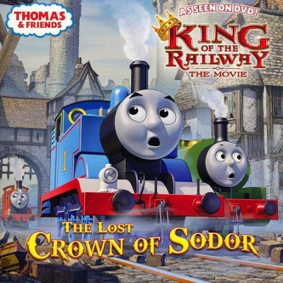 The Lost Crown of Sodor (Thomas & Friends)  -     By: Rev. W. Awdry