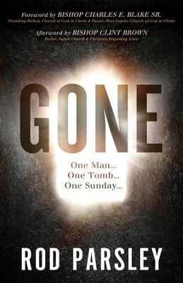 Gone: One Man...One Tomb...One Sunday - eBook  -     By: Rod Parsley