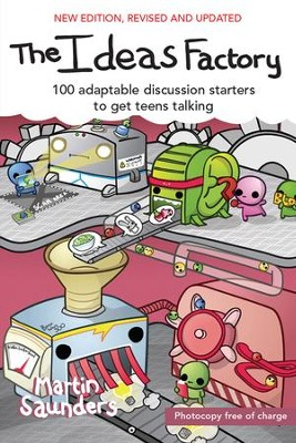 The Think Tank: 100 adaptable discussion starters to get teens talking - eBook  -     By: Martin Saunders