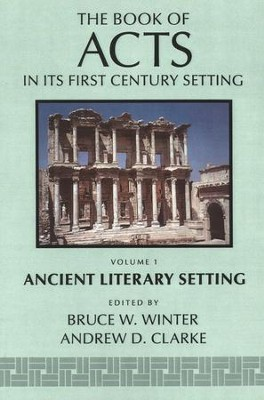 The Book of Acts in Its Ancient Literary Setting - eBook  -     By: Bruce Winter