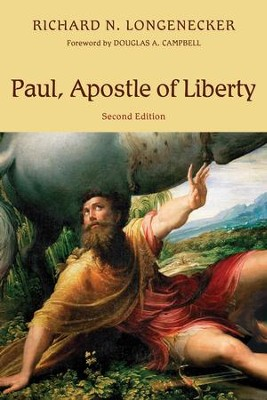 Paul, Apostle of Liberty - eBook  -     By: Richard N. Longenecker