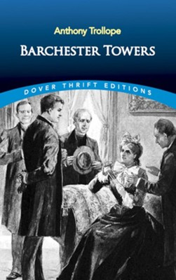 Barchester Towers  -     By: Anthony Trollope
