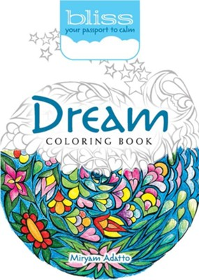 Dream Coloring Book  -     By: Miryam Adatto