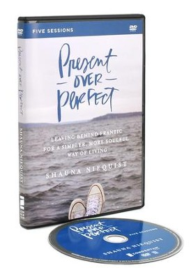 Present Over Perfect, A DVD Study  -     By: Shauna Niequist