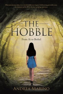 The Hobble: From Ai to Bethel - eBook  -     By: Andrea Marino